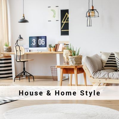 House & Home style