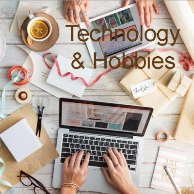Technology & Hobbies